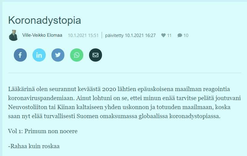 Koronadystopia. Kirjoittajana lääkäri Ville-Veikko Elomaa.