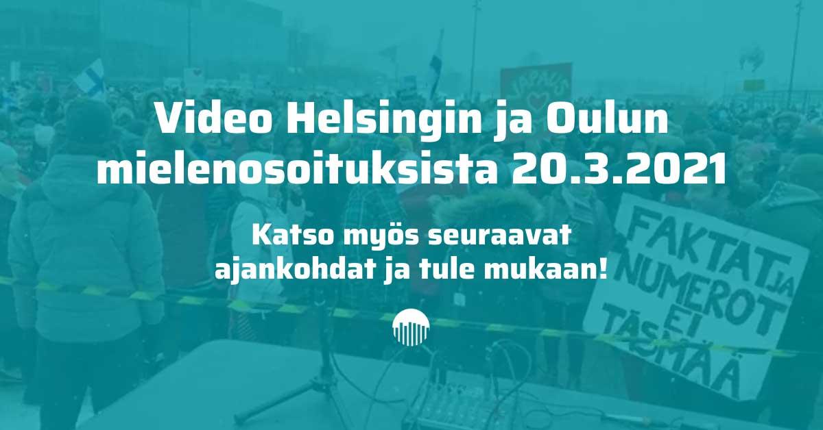 Mielenosoitukset 30.2.2021 Helsingissä ja Oulussa.