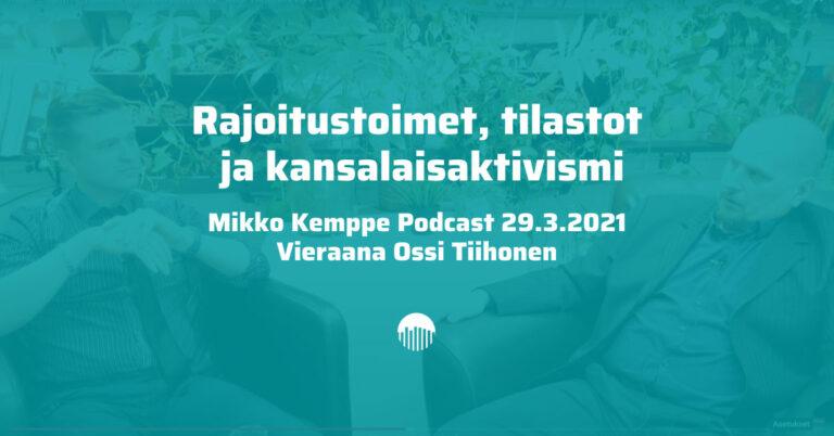 Rajoitustoimet, Tilastot, Kansalaisaktivismi – Ossi Tiihonen