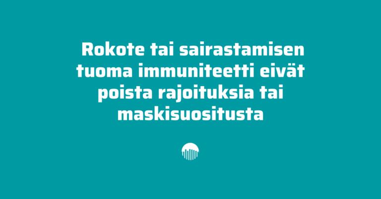 Rokotteen saaminen ei poista maskisuositusta eikä rajoitteita