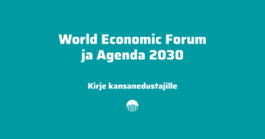 World Economic Forum ja Agenda 2030.