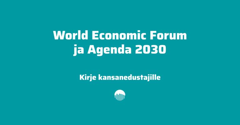 WEF ja Agenda 2030 – kirje kansanedustajille