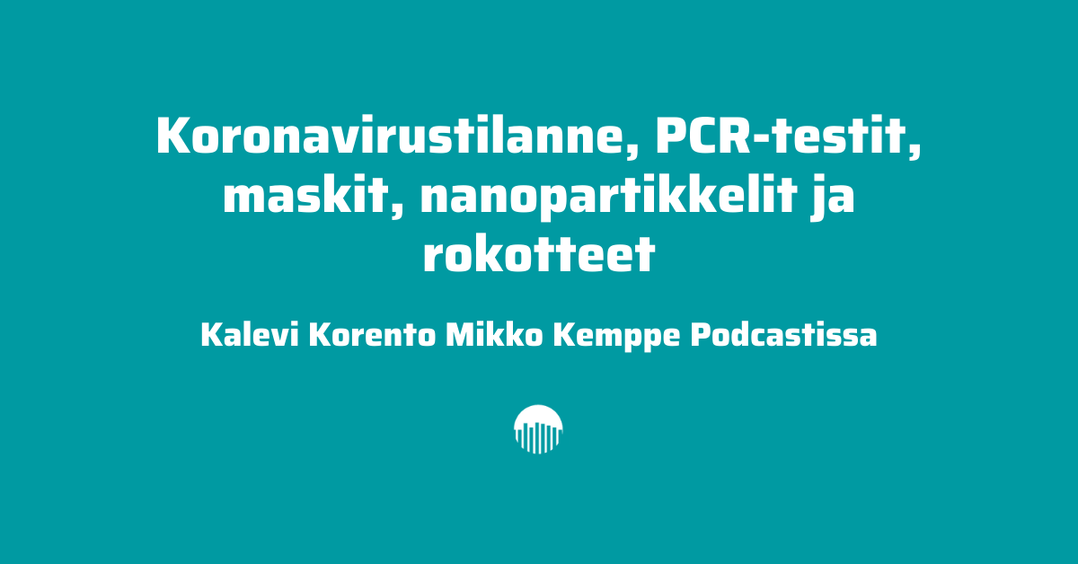 Kalevi Korento Mikko Kemppe Podcastissa.
