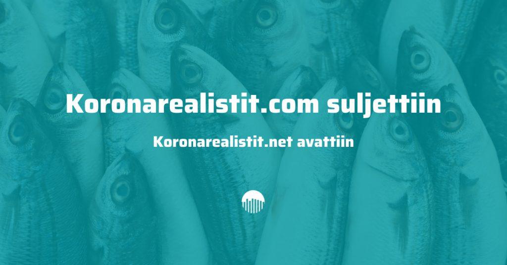 Koronarealistit.com suljettiin, koronarealistit.net avattiin.