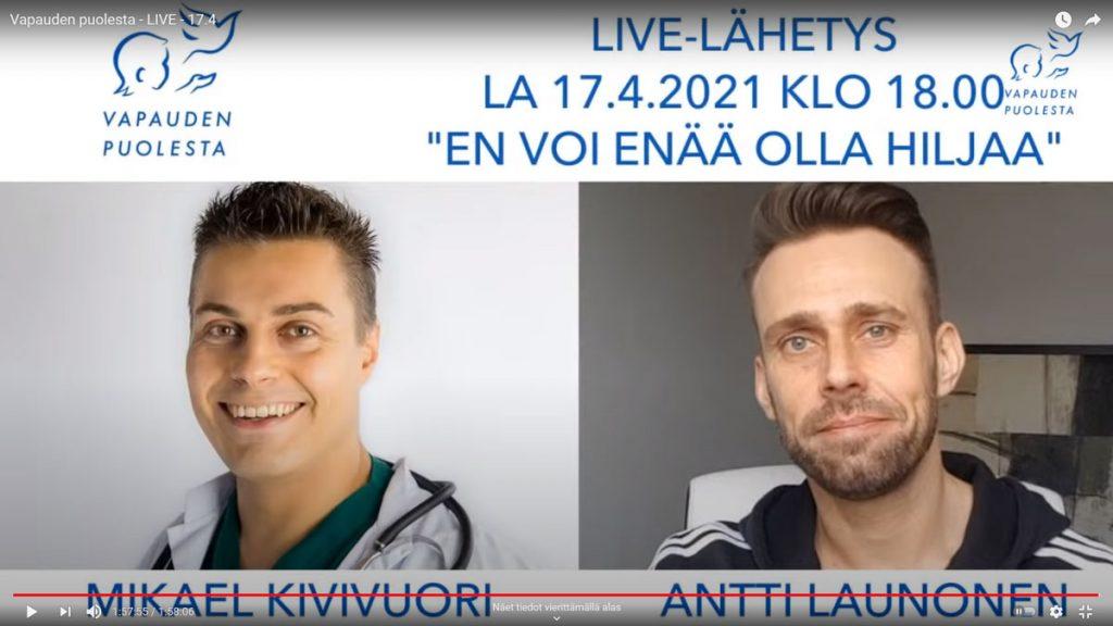 Vapauden puolesta -live 17.4.2021: Mikael Kivivuori ja Antti Launonen.
