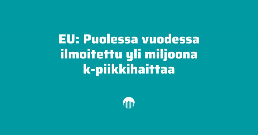EU: Puolessa vuodessa ilmoitettu yli miljoona koronapiikkihaittaa.