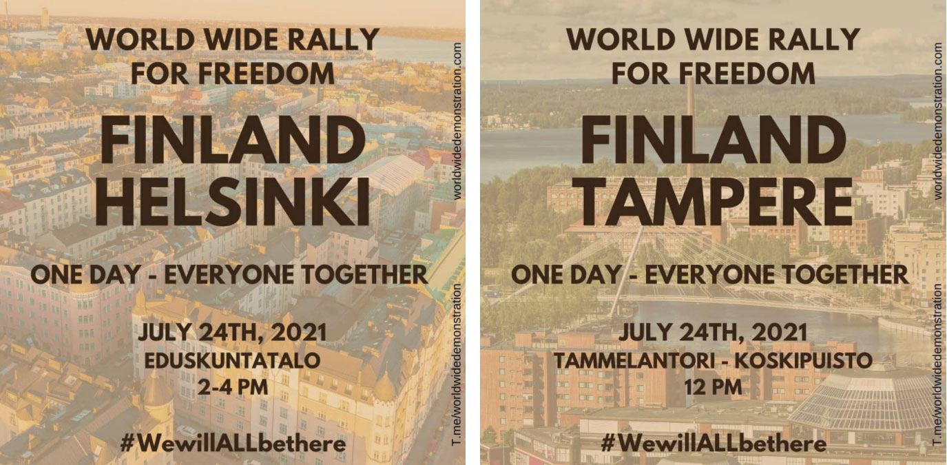World Wide Rally for Freedom Helsinki ja Tampere 24.7.2021.