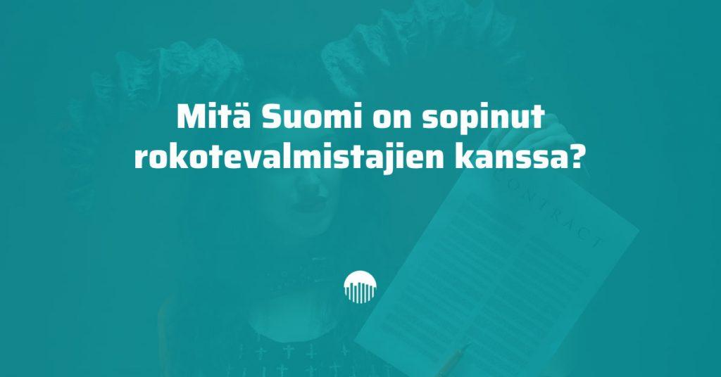Mitä Suomi on sopinut rokotevalmistajien kanssa?